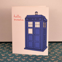 """Hello, Sweetie."""" Dr. Who Inspired Tardis Card- greeting card- blank inside- Valentine's Day- For your Sweetheart"""