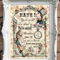 ALICE in Wonderland Quote Art Print. Shabby Chic Decor. Vintage Style Alice Wall Art. Altered Book Illustration.Tea Party. Hatter. Code:A019