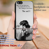 You and I Harry Styles Quotes iPhone 6s 6 6s+ 5c 5s Cases Samsung Galaxy s5 s6 Edge+ NOTE 5 4 3 #music #1d dl14