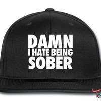 Damn I Hate Being Sober Snapback
