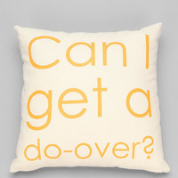Ruxton by alexandra ferguson Can I Get A Do-Over Pillow - Urban Outfitters