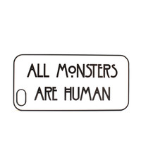 All Monsters Are Human Phone Case