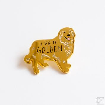 Life is Golden Retriever Enamel Pin