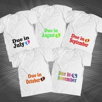 MATERNITY SHIRTS - Due In July - Text On Baby Bump - Can Be Customizable!