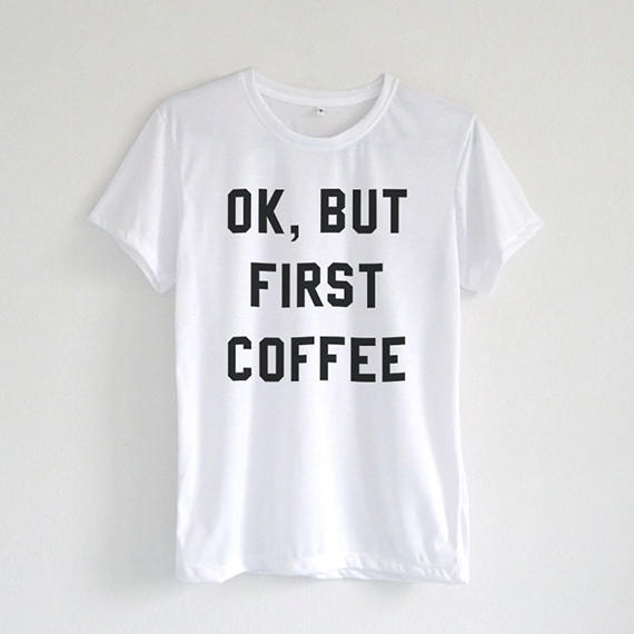 Image of Ok But First Coffee Shirt in White