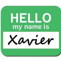 Xavier Hello My Name Is Mouse Pad