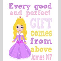 Aurora Christian Princess Nursery Decor Wall Art Print - Every Good and Perfect Gift Comes From Above - James 1:17
