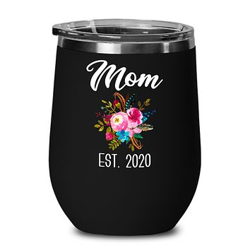 New Mom Wine Tumbler Expecting Mommy to Be Gifts Est 2020 Baby Shower Gift Pregnancy Announcement Insulated Hot Cold Travel Cup BPA Free