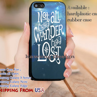 Not All Who Wander are Lost Quote iPhone 6s 6 6s+ 5c 5s Cases Samsung Galaxy s5 s6 Edge+ NOTE 5 4 3 #movie #TheLordofTheRings dl10