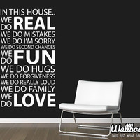 In This House We Do Wall Sticker  - Decal Home Vinyl Art Quote Words Mural Family Love Real