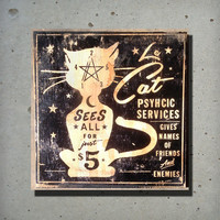Le Cat Psychic Services Wood Sign