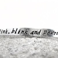 Don't Blink. Blink and You're Dead. Doctor Who Bracelet, Handcrafted in USA by Foxwise
