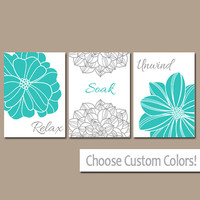 BATHROOM DECOR Wall Art Canvas or Print Flower Home Bathroom Pictures Turquoise Gray Relax Soak Unwind Quote Words Flower Artwork Set of 3