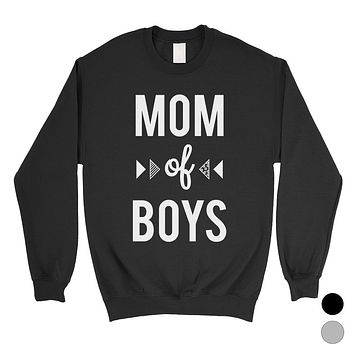 Mom Of Boys Unisex Pullover Sweatshirt For Mothers Day Gifts