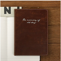 The Memory of Old Days Notebook