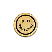 No Problemo Lapel Pin