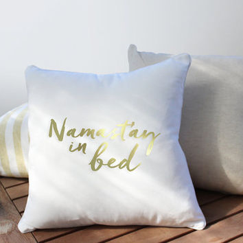 Namastay Pillow, Typography Pillow, Home Decor, Cushion Cover, Throw Pillow, Bedroom Decor, Bed Pillow, Gold Pillow, Decorative Pillow