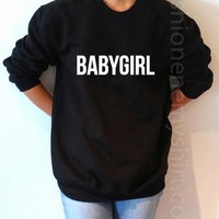 BabyGirl - Unisex Sweatshirt for Women - shpfy