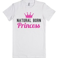 Natural Born Princess Fitted T-Shirt-Female White T-Shirt