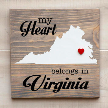 Virginia or Any US state shape wood sign wall art - My Heart Belongs in VA. 6 stain colors. Country Chic, Rustic, Cabin, Wedding Decor