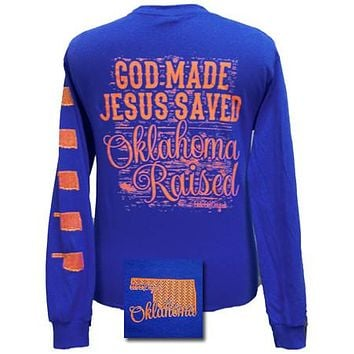SALE Girlie Girl Originals Oklahoma Raised, Jesus Saved Bright Long Sleeves T Shirt