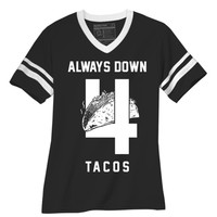 Shop - Always Down for Tacos Tee - Unique Food T-Shirts, Sweatshirts, & Accessories - PYKNIC | YOUNG & HUNGRY
