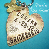 antiqued brass handstamped heart key chain - MY Heart is Your Heart - stamped and custom personalized, bridesmaids gift