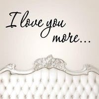 I Love you more vinyl wall stickers children's girl's nursery room decor wedding family decoration