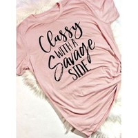 Classy with a savage side Savage AF T-Shirt Women Funny Tee Tops Fashion Clothes