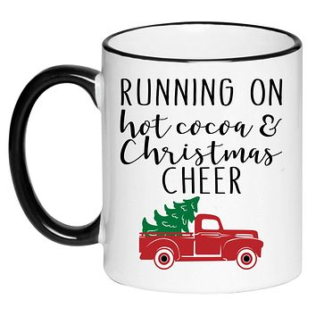 Running on Hot Cocoa & Christmas Cheer Black and White Coffee Mug