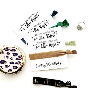 """Will you help me tie the knot hair tie favors, bridesmaid proposal, I can't say """"I Do"""""""