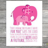 For I Know The Plans I Have For You - Jeremiah 29:11 - 8x10 Print - Christian Scripture Elephant Nursery Art