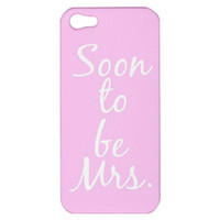 Soon To Be Mrs. Customizable iPhone Case Cover 5s, 5C, 4/4S Pink, Blue, Mint Green, Yellow, Grey, White