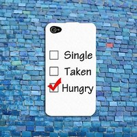 Custom Single Taken Hungry Cute Cool Funny Phone Case iPhone Cover White Black