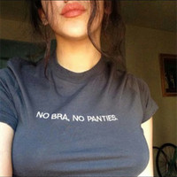 No Bra No Panties Tee Shirt