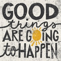 Good Things are Going to Happen Print by Michael Mullan at Art.com