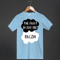 The Fault in our Diet : Bacon - Grab a Shirt - Skreened T-shirts, Organic Shirts, Hoodies, Kids Tees, Baby One-Pieces and Tote Bags
