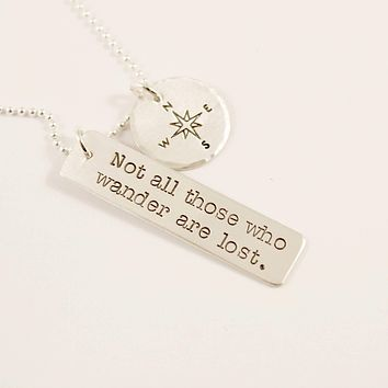 """""""Not all those who wander are lost"""" - sterling silver charm necklace with compass charm"""