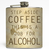 Job for Alcohol - Funny Flask