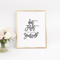 Love Quotes,Inspirational Poster,Motivational Print,Printable Art,Dorm Room,Dorm Decor,Love Yourself,Black And White,Typography Art