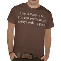 order a pizza tees from Zazzle.com