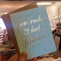 You Make 29 Look Fabulous Every Time Card