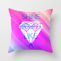 Shine Throw Pillow by def29 | Society6