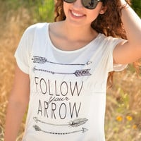Follow Your Arrow Tee
