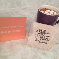 Baby Stone Coasters - a baby fills our hearts with love