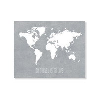"World Map Print, Distressed Travel Map Art Print, ""To Travel Is To Live"" Quote 5x7, 8X10, 11x14 Home Decor Wall Decor"