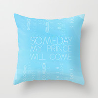 Someday my prince will come... snow white.. romantic disney movie quote Throw Pillow by studiomarshallarts