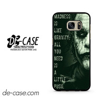 Joker All Needs A Little Push DEAL-5918 Samsung Phonecase Cover For Samsung Galaxy S7 / S7 Edge