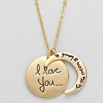 """""""I Love You To The Moon & Back"""" Necklace"""