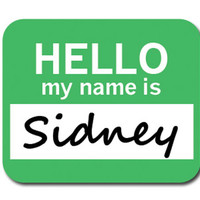 Sidney Hello My Name Is Mouse Pad - No. 2